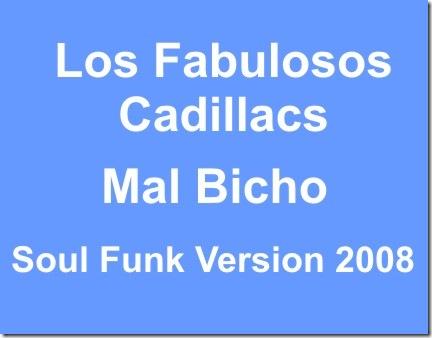 Los fabulosos Cadillacs - Mail Bicho