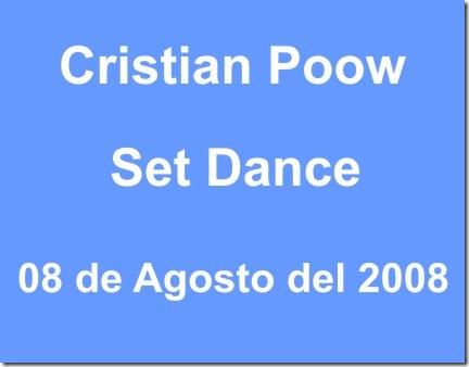 Set Dance Cristian Poow 08-08-08